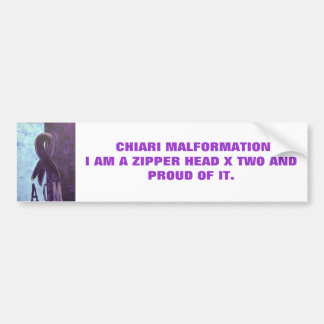 CHIARI MALFROMATIONI AM A ZIPP... BUMPER STICKER