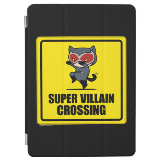 Chibi Catwoman Super Villain Crossing Sign iPad Air Cover