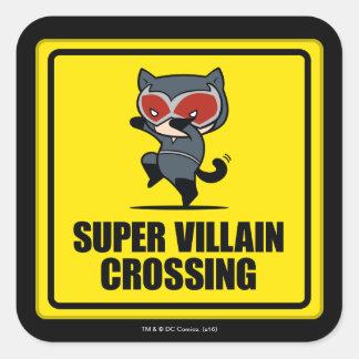 Chibi Catwoman Super Villain Crossing Sign Square Sticker
