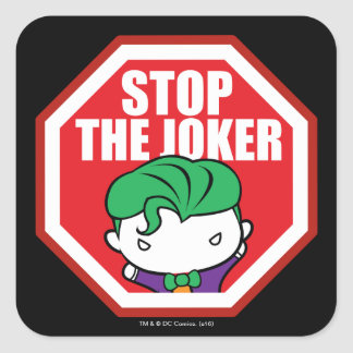 "Chibi ""Stop The Joker"" Sign Square Sticker"