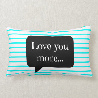 Chic Aqua/White Stripes, Love You More Lumbar Cushion