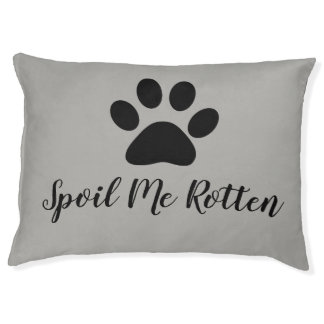 """CHIC DOG  BED_""""SPOIL ME ROTTEN"""" GREY SOLID PET BED"""