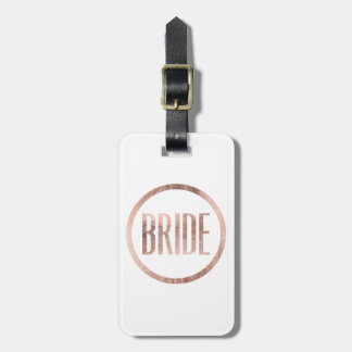 Chic Faux Rose Gold Bride Typography Luggage Tag