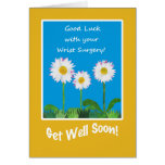 Chic Get Well Card, Wrist Surgery, Daisies Greeting Card