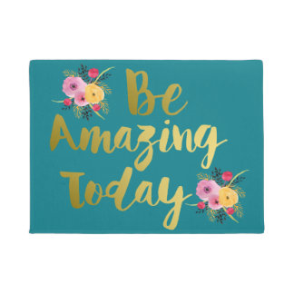 Chic Gold Be Amazing Today Floral Doormat