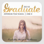 Chic Gold Trendy Graduation Photo Class of 2016 Square Sticker