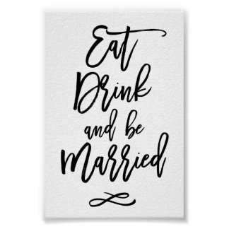 Chic Hand Lettered Wedding Eat Drink Be Married Poster