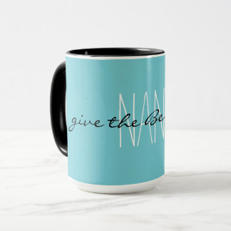 chic mugs-pink .Nanas give the best love Mug