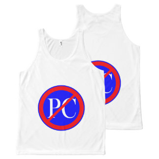 CHIC OVERALL DESIGN TOP_ANTI POLITICAL CORRECTNESS All-Over PRINT TANK TOP