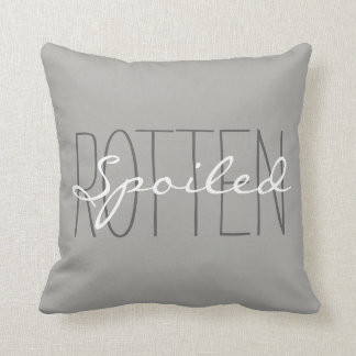 """CHIC PILLOW_GIRLY""""SPOILED ROTTEN"""" GREY/WHITE CUSHION"""