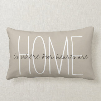 "CHIC PILLOW_HOME...is where Our hearts are"" Cushion"