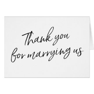 "Chic Script ""Thank you for marrying us"" Card"