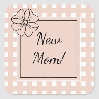 CHIC STICKER_NEW MOM_ GINGHAM_PALE DOGWOOD SQUARE STICKER