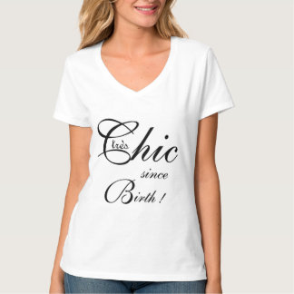 "CHIC T_""tres Chic since Birth!""_BLACK/WHITE T-Shirt"