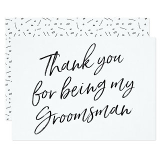 "Chic ""Thank you for being my groomsman"" Card"