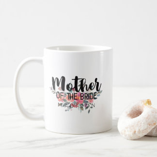 Chic Watercolor Floral Wedding Mother of the Bride Coffee Mug