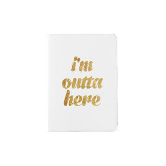 Chic White I'm Outta Here Passport Holder