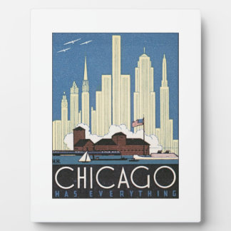 Chicago Has Everything Plaque