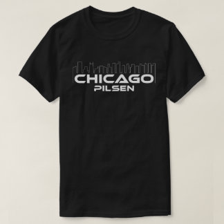 Chicago Pilsen neighborhood T-Shirt
