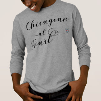 Chicagoan At Heart T-Shirt, Chicago T-Shirt