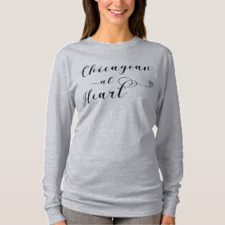 Chicagoan At Heart T-Shirt, Chicago T-Shirt
