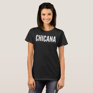 Chicana Text Typography T-Shirt