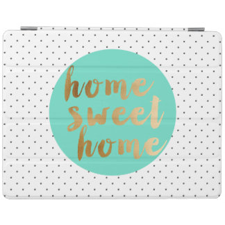 chick faux gold Home Sweet Home polka dots pattern iPad Cover
