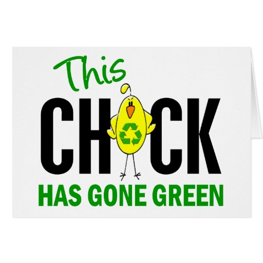 Chick Gone Green 1 Greeting Card