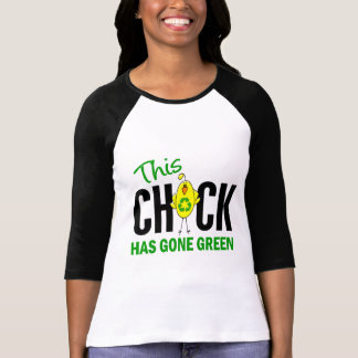 Chick Gone Green 1 T-shirt