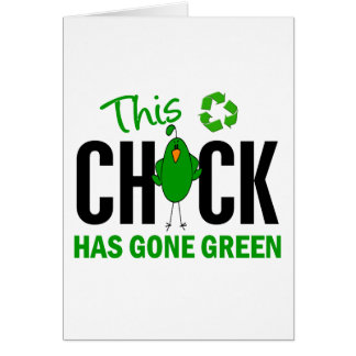 Chick Gone Green 2 Greeting Card