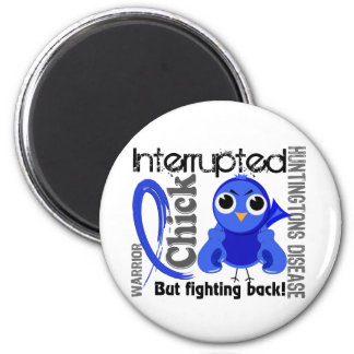 Chick Interrupted 3 Huntington s Disease Refrigerator Magnets