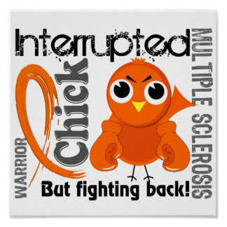 Chick Interrupted 3 Multiple Sclerosis MS Posters