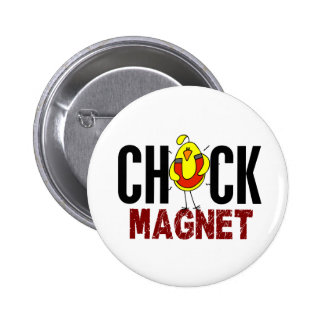 Chick Magnet Pinback Buttons