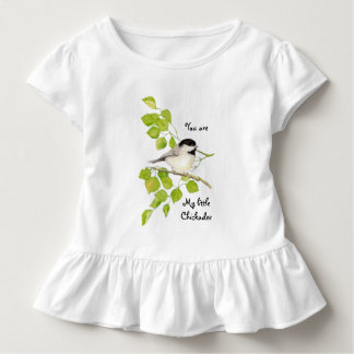Chickadee Bird You are My Little Chickadee Quote Toddler T-Shirt