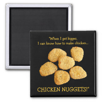 """""""Chicken Nuggets"""" Square Magnet"""