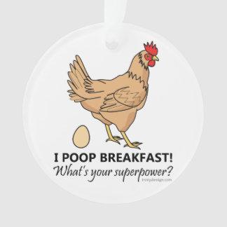 Chicken Poops Breakfast Funny Design Ornament