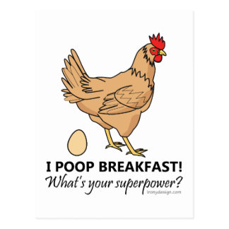 Chicken Poops Breakfast Funny Design Postcard