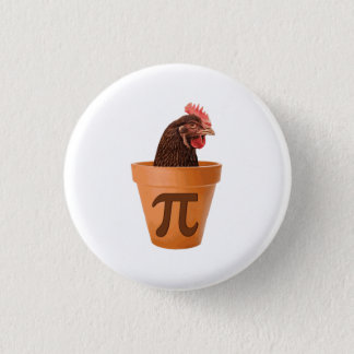 Chicken Pot Pi (and I don't care) 3 Cm Round Badge