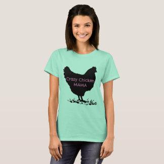 Chicken T-Shirt for a Crazy Chicken Mama