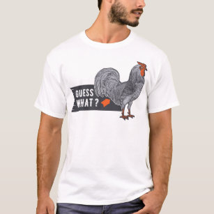 79c9ecc9d362 Guess What Chicken Butt T-Shirts & Shirt Designs | Zazzle.com.au