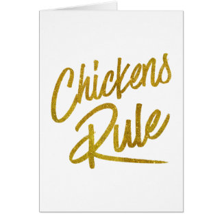 Chickens Rule Gold Faux Foil Metallic Glitter Quot Card