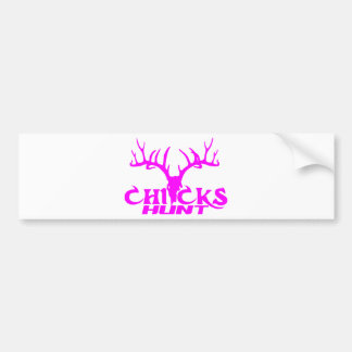 CHICKS DEER HUNT BUMPER STICKER