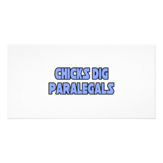 Chicks Dig Paralegals Custom Photo Card