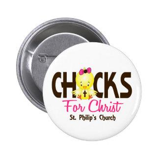 Chicks For Christ CUSTOM ORDER Pin