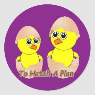 Chicks In Love To Hatch A Plan Round Sticker