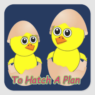Chicks In Love To Hatch A Plan Square Sticker