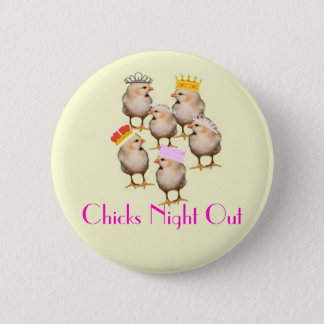 CHICKS NIGHT OUT BADGE