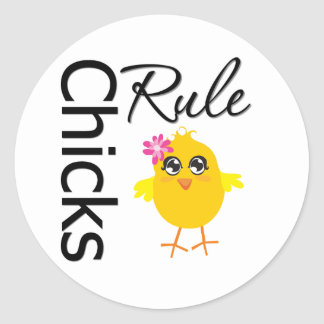 Chicks Rule 1 Round Stickers