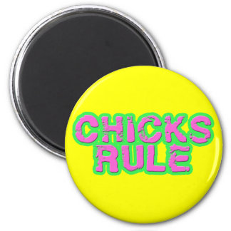 Chicks Rule 6 Cm Round Magnet