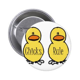 Chicks Rule Pin